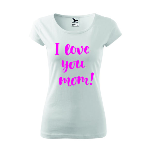 Love mom női póló