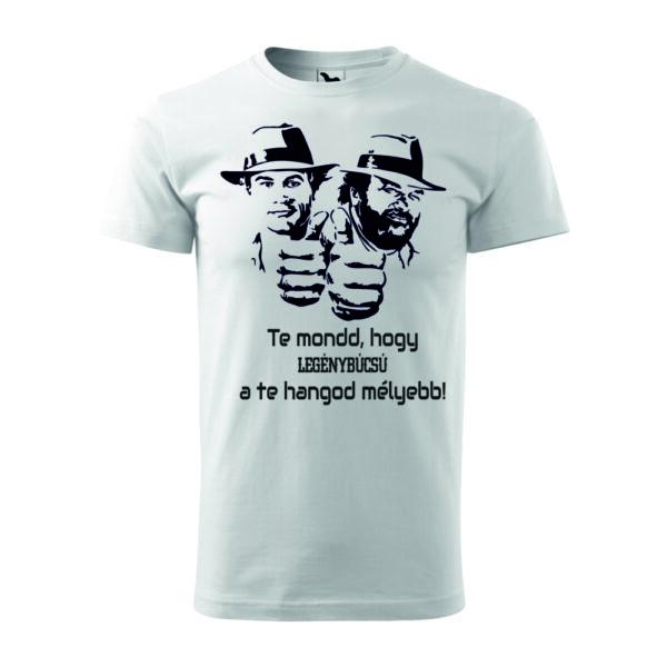Te mond hogy legénybúcsú feliratos Bud Spencer - Terence Hill mintás póló