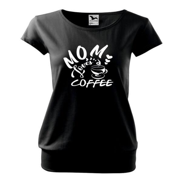 Mom Loves Coffee póló