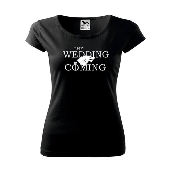 The wedding coming póló