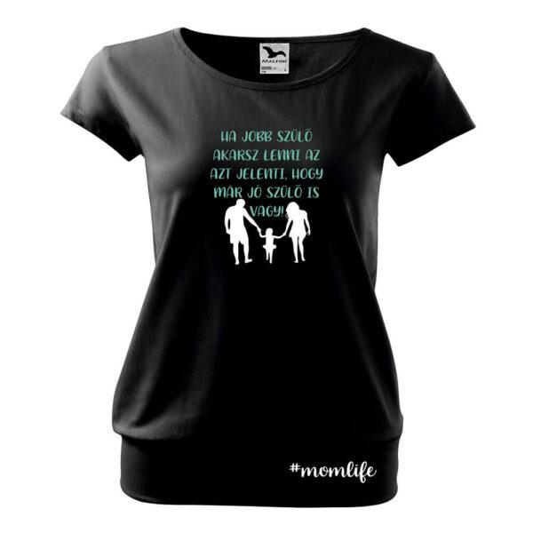 Momlife jószülő póló